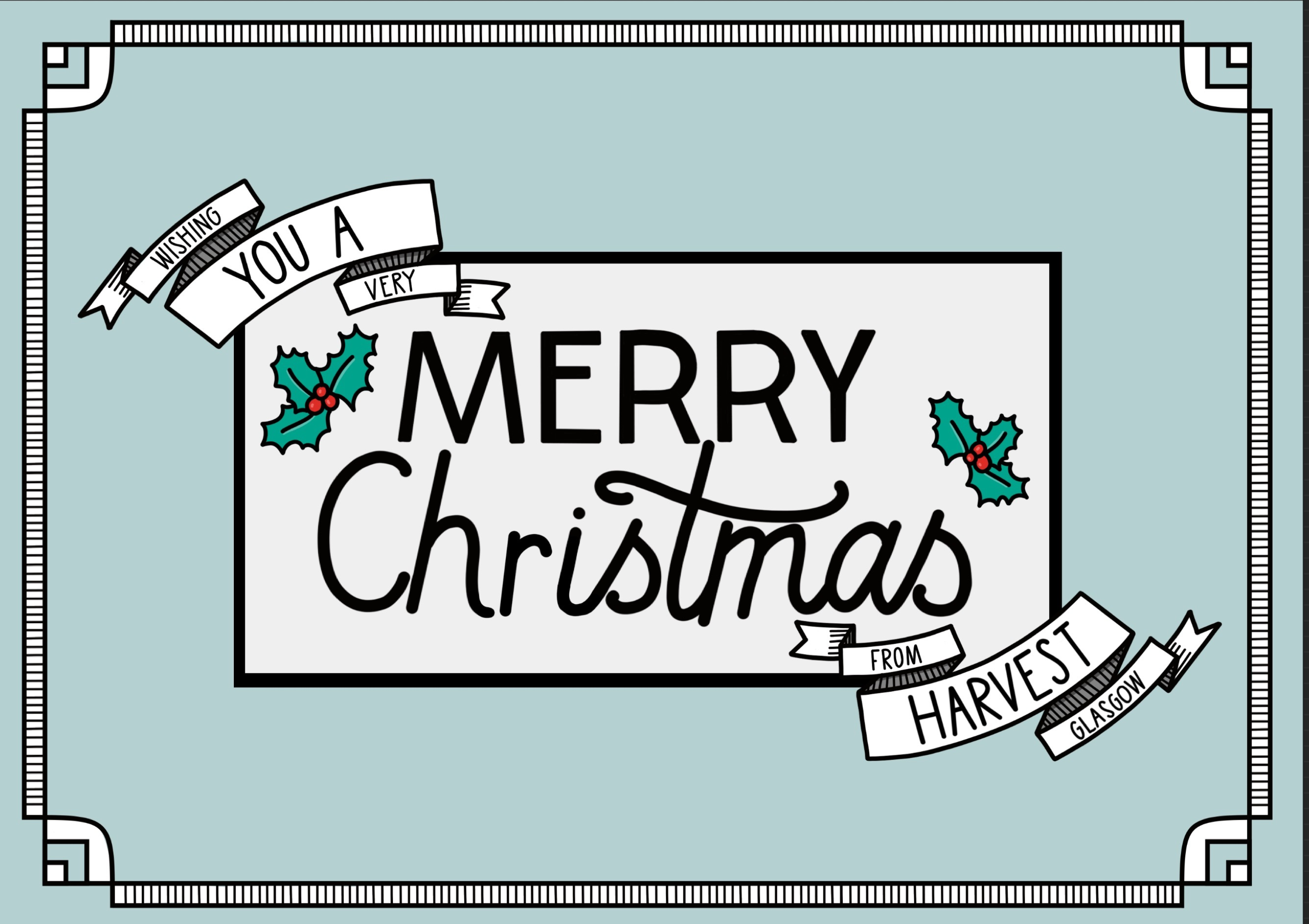 Wishing you a Very Merry Christmas From Harvest Glasgow